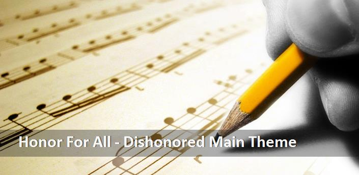 Honor For All - Dishonored Main Theme guidar chord, Honor For All ...